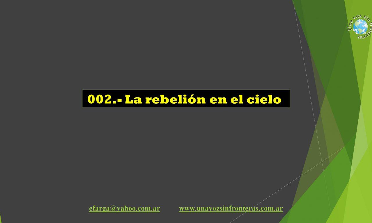 002 La rebelión en el cielo